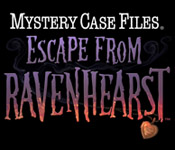 Mystery Case Files: Escape from Ravenhearst Announced