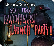 Win an Invitation to the Mystery Case Files: Escape from Ravenhearst Release Party!