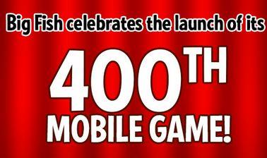Big Fish Surpasses 400 Unique Mobile Adventures!